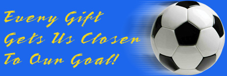 Every gift gets us closer to ur goal!